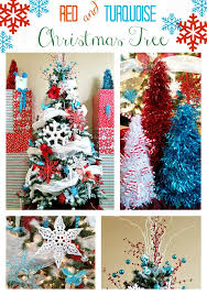 christmas tree decorating tips red turquoise and white my
