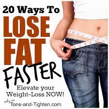 20 ways to lose fat faster u2013 guaranteed weight loss tips and