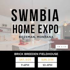 2017 swmbia home expo 3 25 3 26 in bozeman