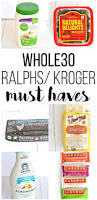 kroger thanksgiving dinners prepared whole30 ralphs kroger must haves whole30 paleo and real foods