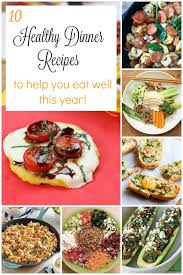 new year dinner recipe 10 healthy dinner recipes to help you eat well this year