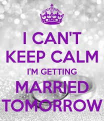 wedding quotes keep calm keep calm it s wedding month can t wait