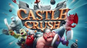 crush for android castle crush epic card by for free ios android