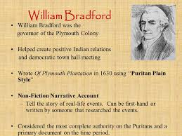 history of plymouth plantation by william bradford puritan history and literature comunicación y gerencia ppt