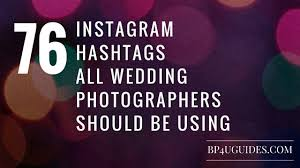 wedding quotes hashtags photography tips for photographers and posing guides photography