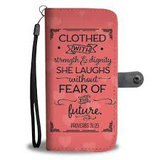 christian products clothed with strength dignity christian wallet phone