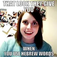 Make A Quick Meme - contest just for fun make a meme about learning hebrew here and
