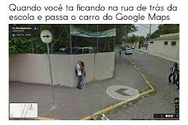 Memes Google - google maps safadinho meme by neivals memedroid