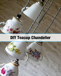 How To Make A Fake Chandelier How To Make A Teacup Chandelier Diy Diy Chandelier Teacup And