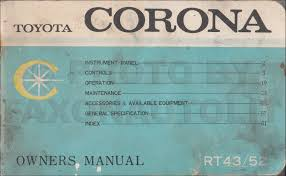 late 1967 early 1968 toyota corona owner u0027s manual original