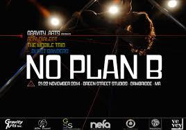 plan b no plan b u2013 adn dialect