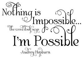 audrey hepburn quote vinyl wall decal art nothing is audrey hepburn quote vinyl wall decal art nothing is impossible