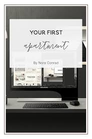 First Apartment by Your First Apartment U2014 Nora Conrad