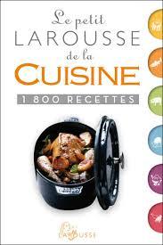 petit de cuisine encyclopedie larousse cuisine