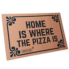 funny doormats amazon com funny doormats home is where the pizza is durable