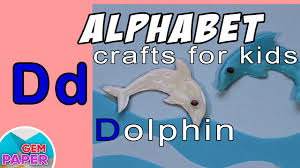 simple craft for kids a dolphin alphabet letter d youtube