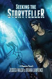 Seeking Season 1 Free Seeking The Storyteller Hunters Volume 1 Walsh