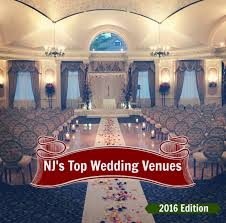 wedding venues nj new jersey s top wedding venues 2016 edition ambientdj