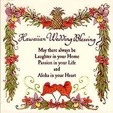 wedding blessings hawaiian wedding blessing 6 painted ceramic tile