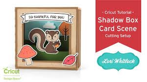 cutting setup for shadow box card scenes cricut design space