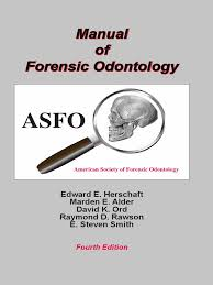 edward e herschaft manual of forensic odontology dentistry