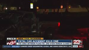 fatal car accident in south bakersfield kills at least one person