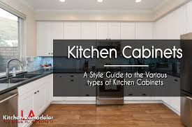 Kinds Of Kitchen Cabinets Kitchen Cabinet Ideas