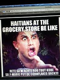 Haitian Meme - 22 best haitian memes images on pinterest so funny funny posts