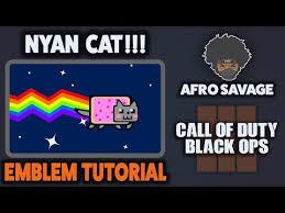 Meme Emblem - awesome nyan cat emblem tutorial in black ops 3 afro savage