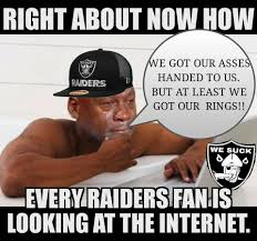Oakland Raiders Memes - there will be no celebrating tonight for oakland raiders suck