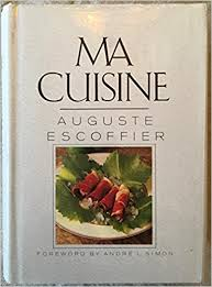 ma cuisine by ma cuisine amazon co uk auguste escoffier vyvyan