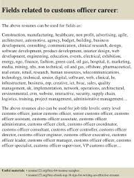 Sample Resume For Abroad Job by Top 8 Customs Officer Resume Samples