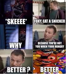 Eat A Snickers Meme - eat a snicker foxy by cooldud111 on deviantart