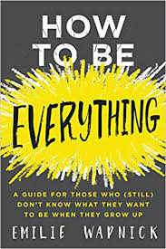 for to be how to be everything a guide for those who still don t