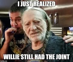Meme Nelson - willie nelson imgflip