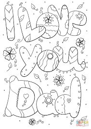 i love you dad coloring pages fathers day card coloring pages free