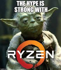 Amd Meme - amd ryzen processors specs price and release date what we know