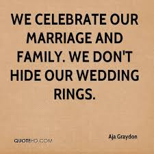 wedding quotes ring quotes about wedding rings aja graydon marriage quotes quotehd