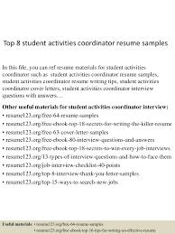 resume samples for student top8studentactivitiescoordinatorresumesamples 150614152250 lva1 app6892 thumbnail 4 jpg cb 1434295422