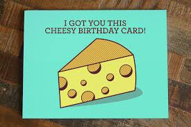 this is the birthday card cheese birthday card cheesy birthday card tiny bee cards