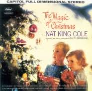 nat king cole christmas album the magic of christmas nat king cole album