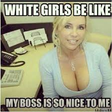 Hot Women Memes - worshiping white women is a losing strategy for the dissident