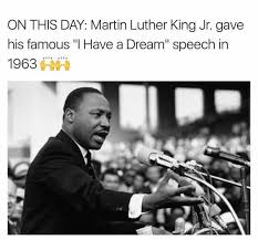 Martin Luther King Jr Memes - dopl3r com memes on this day martin luther king jr gave his