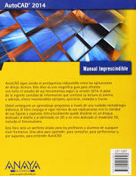 autocad 2014 manuales imprescindibles amazon es antonio manuel