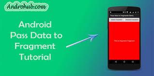 android activity android pass data from activity to fragment androhubandrohub