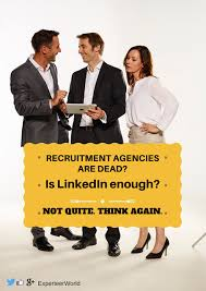 Seeking Not Recruitment Agencies Are Not Dead Why Professionals Seeking