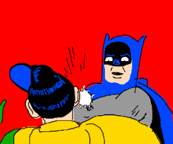 Batman Robin Meme - punches robin meme