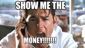 Pay Me My Money Meme - funny money meme show me the money picture