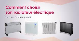 quel chauffage electrique pour une chambre meilleur radiateur électrique 2018 top 10 et comparatif