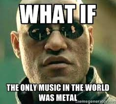 Metal Memes - enjoy these dank metalmemes the toilet ov hell